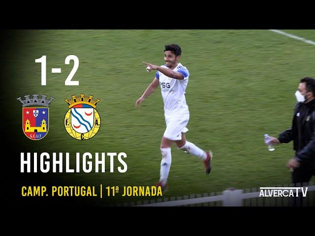 SCU Torreense 1-2 FC Alverca | Highlights