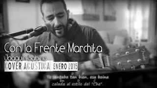Con la Frente Marchita - Joaquín Sabina (Cover Acústica)