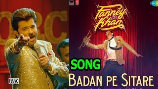 Badan Pe Sitaare Song   Fanney Khan remembers Mohammad Rafi