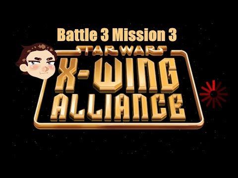Fry & Ran Play: Star Wars X-Wing Alliance Battle 3 Mission 3 |