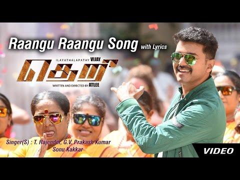Raangu Song with Lyrics / Theri / Vijay / Atlee / G.Vh Kumar / T. Rajender / Sonu Kakkar
