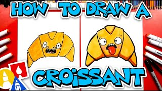 How To Draw Funny Croissant