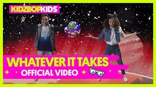 Смотреть клип Kidz Bop Kids - Whatever It Takes