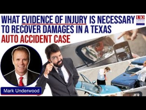 What evidence of injury is necessary to recover damages in a Texas auto accident case?