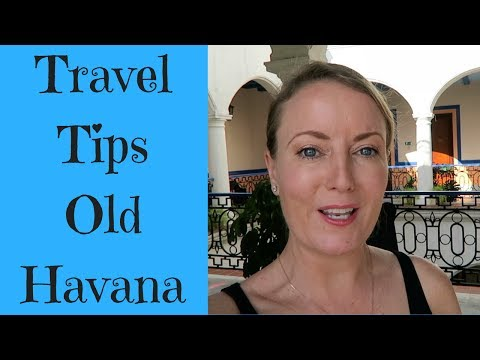 TRAVEL TIPS | OLD HAVANA