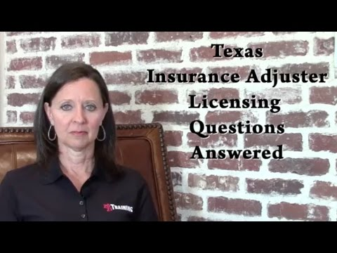 Texas Insurance Adjuster Licensing Questions Answered