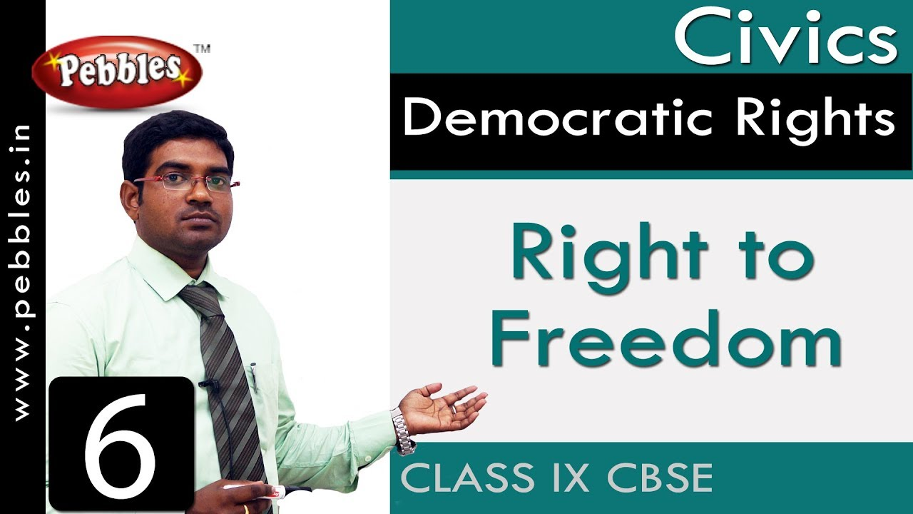 Right to Freedom : Democratic Rights | Social Science | Class 9 CBSE  Syllabus