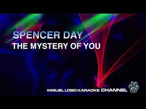 SPENCER DAY - MYSTERY OF YOU - [Karaoke]  Miguel Lobo
