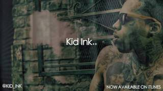 Kid Ink - Time Of Your Life [Official Lyrics Video]