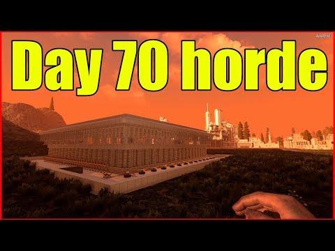 7 Days to Die | Day 70 Horde| Alpha 18 #40