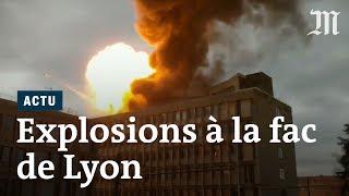 Violentes explosions à l'université Lyon-I