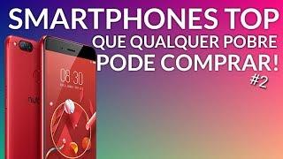 Smartphones INCRÍVEIS que QUALQUER pobre pode comprar