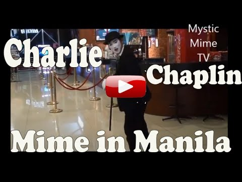 Funny Mystic Mime Charlie Chaplin Mime  in Manila Philippines, Others Magician Acrobat