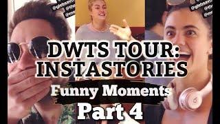 DWTS Tour: Instastories- Funny Moments Part 4