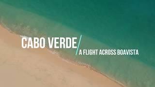 Gambar cover Cabo Verde - A flight across Boa Vista