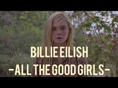 Billie Eilish - all the good girls go to hell -  video