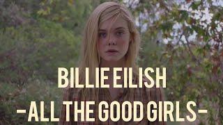 Billie Eilish - all the good girls go to hell -