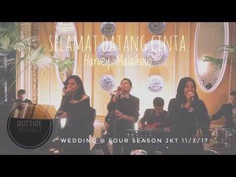 Harvey Malaihollo   Selamat Datang Cinta cover wedding @ Four Season