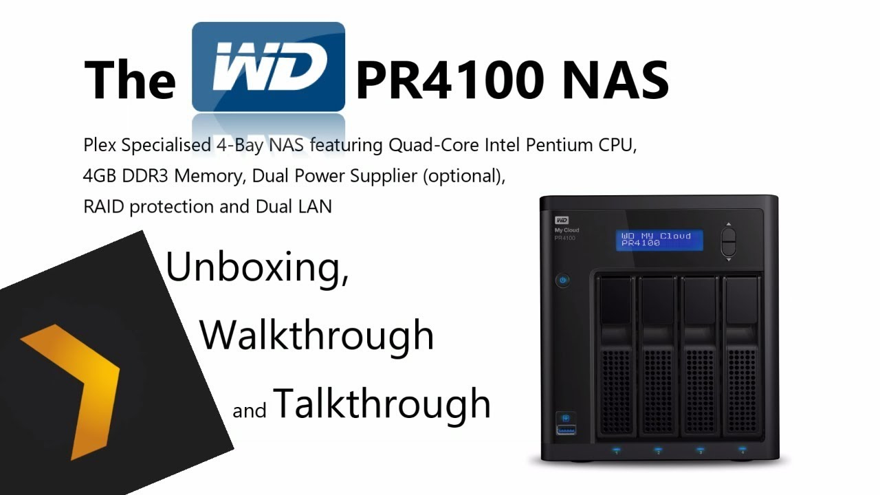 Perfect Plex NAS - WD My Cloud Pro PR4100 Unboxing