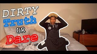 DIRTY TRUTH OR DARE WITH MY CRUSH!!!