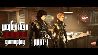 Les catacombes funestes l Wolfenstein YoungBlood l Part 2 Gameplay