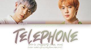 세훈&찬열 (EXO-SC) - '척 (Telephone)' (feat. 10CM) (Color Coded Lyrics Han/Rom/Eng/가사)