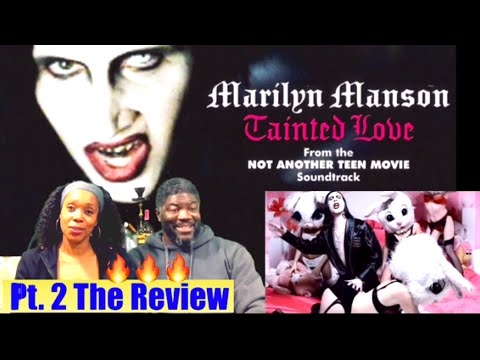 Tainted Love - Marilyn Manson( Pt.2 The Review) This One Is 🔥🔥🔥🔥
