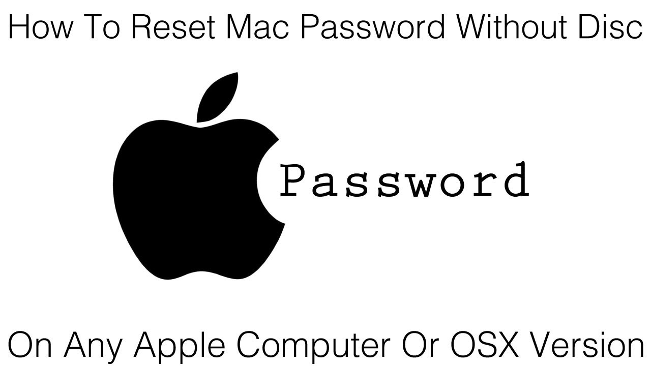 How To Reset Mac Password Without Disc On Any Mac Computer