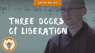 Three Doors of Liberation | Br Phap Khi, Italian Retreat, 2018 05 01