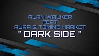 Lirik Lagu Alan Walker - Dark Side