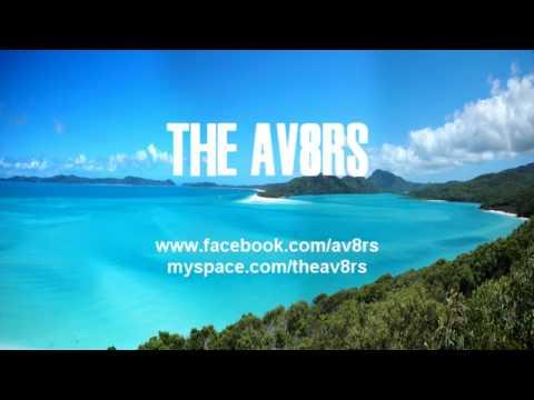 The AV8RS - Island Fever (NEW 2010!!!)
