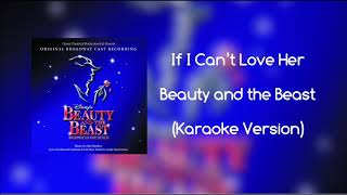 if-i-cant-love-her-karaoke-version