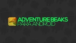 видео Adventure Beaks на андроид скачать бесплатно.