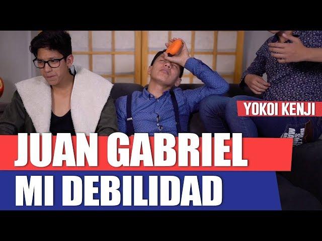 JUAN GABRIEL, MI DEBILIDAD | YOKOI KENJI