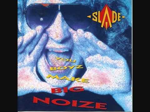 Slade - You Boyz Make Big Noize 1987 - Album Preview