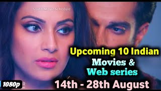 Upcoming 10 Movies & Web-Series  | 14th - 28th August | Aashram Dangerous Khuda Haafiz Laxmi Bomb