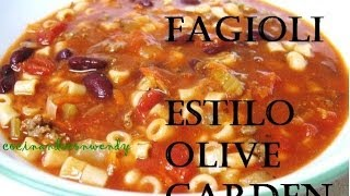 Top Secret Recipe: Pasta E Fagioli De Olive Garden -uncovered En Español