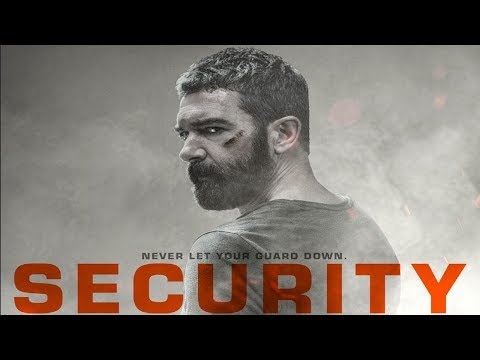 Security - OFFICIAL TRAILER 2017
