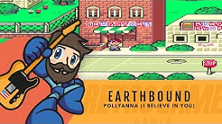 Pollyanna (I Believe in You) Mother/EarthBound - Free Music
