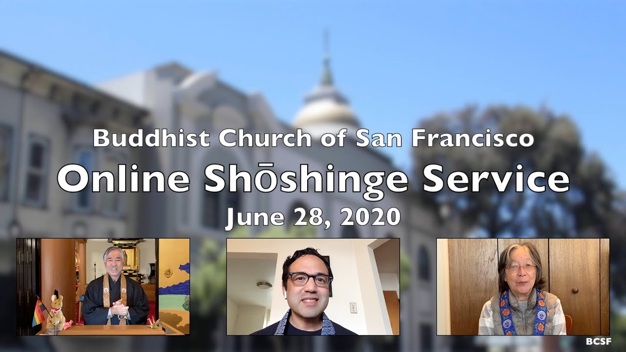 Online Shōshinge Service — June 28, 2020 — Buddhist Church of San Francisco