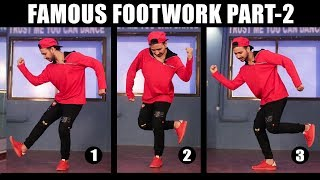 3 Famous Dance Moves Part - 2 | Footwork Tutorial in Hindi | Simple Hip Hop Steps For Beginners