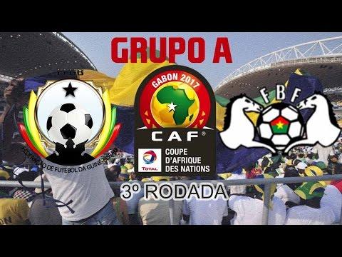 COPA AFRICANA DE NAÇÕES - 2017- GRUPO - A - 3ª RODADA - GUINÉ-BISSAU X BURKINA FASO