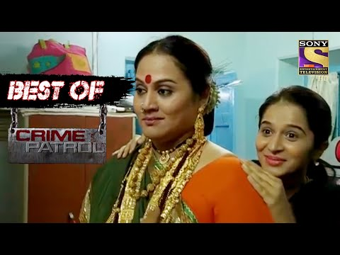 Best Of Crime Patrol - The Gold Woman - Full Episode