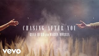 Ryan Hurd, Maren Morris - Chasing After You (Audio)
