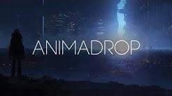 Animadrop - Estrangement