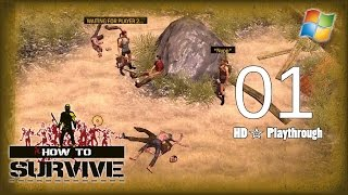 How to Survive 【PC】 Co-op │ Part 1