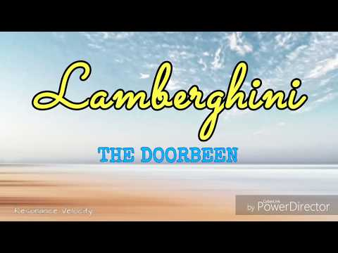 Lamberghini The Doorbeen  Lyrics