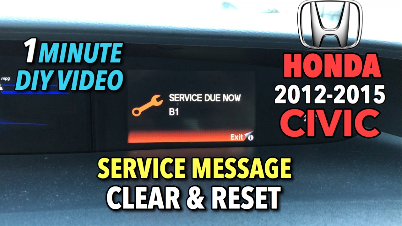 Honda Civic Service Message Reset 1 Minute Diy Video Youtube