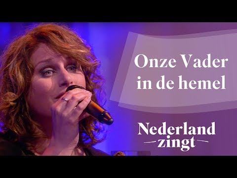Nederland Zingt: Onze Vader in de hemel