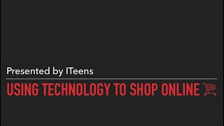 Using Technology to Shop Online | ITeens